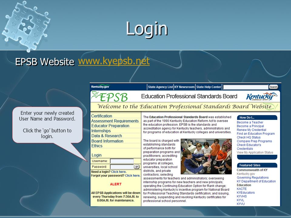 Login EPSB Website Enter your newly created User Name and Password.