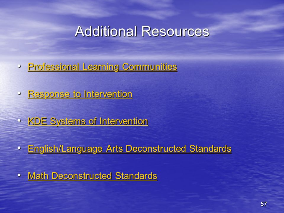 57 Additional Resources Professional Learning Communities Professional Learning Communities Professional Learning Communities Professional Learning Co