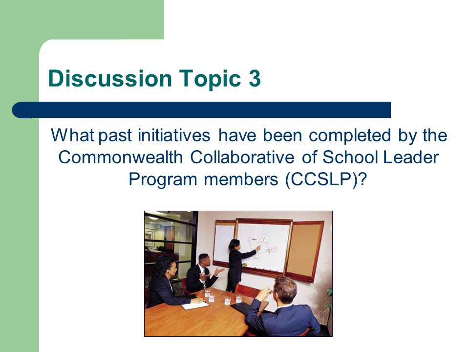Discussion Topic 2 What are the current practices of the superintendent programs that meet our listed expectations