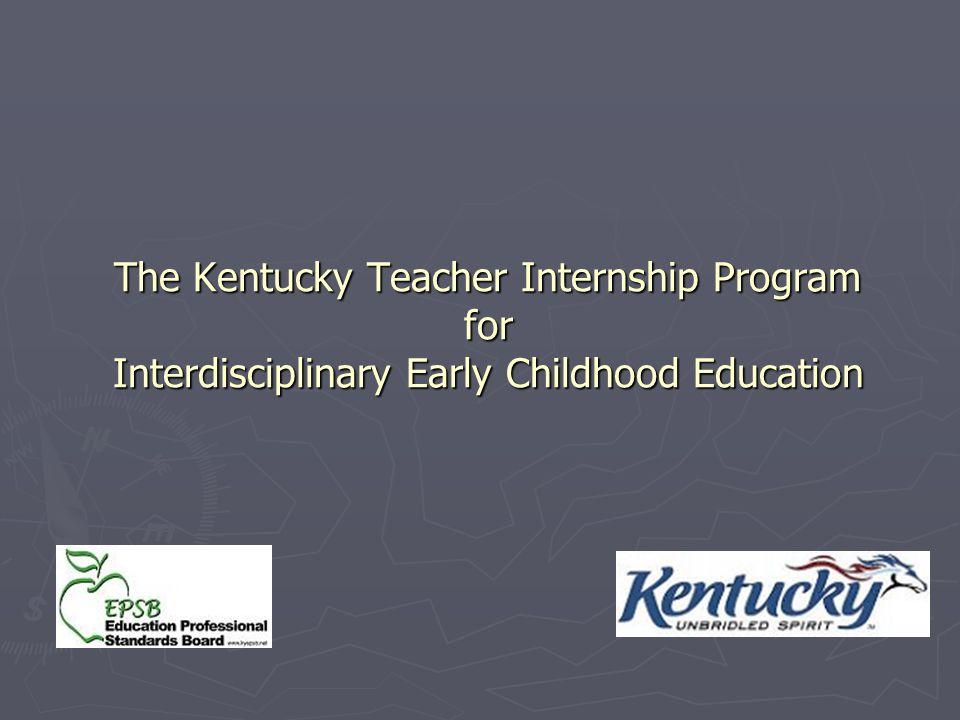 The Kentucky Teacher Internship Program for Interdisciplinary Early Childhood Education