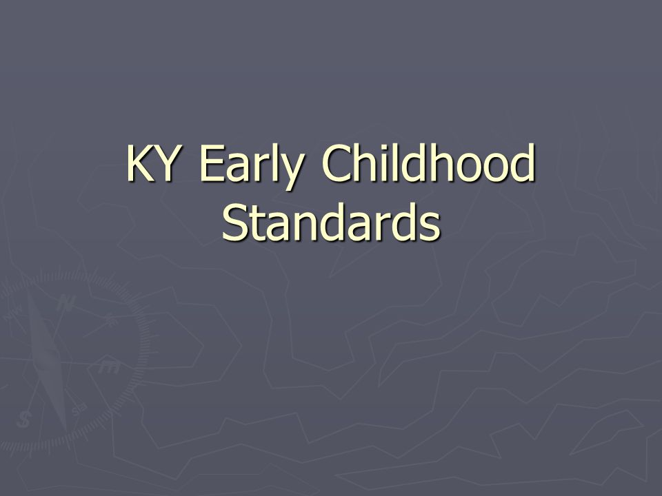 KY Early Childhood Standards