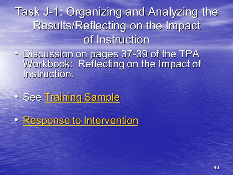 44 J-2: Communication and Follow Up Use page 40 of TPA Workbook.