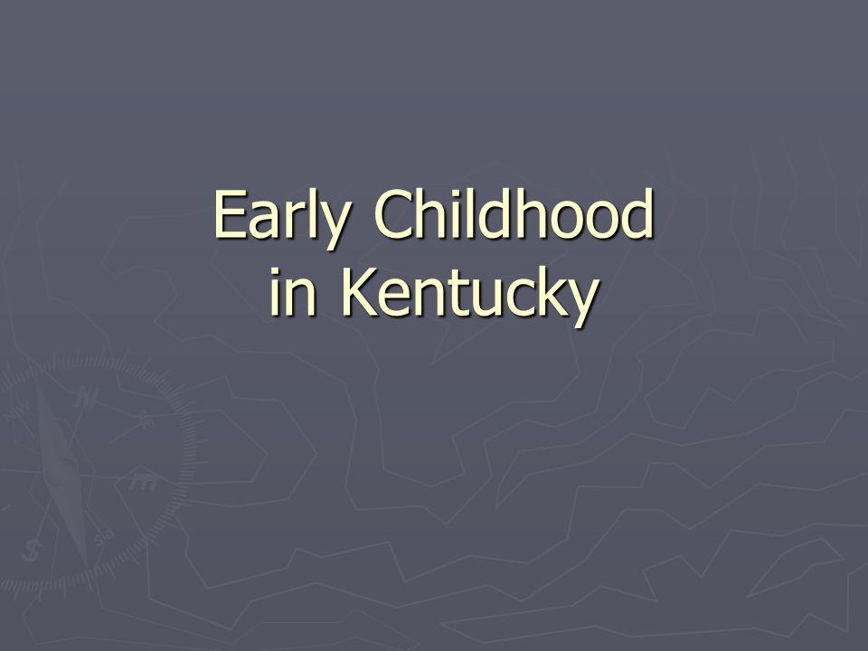 Early Childhood in Kentucky