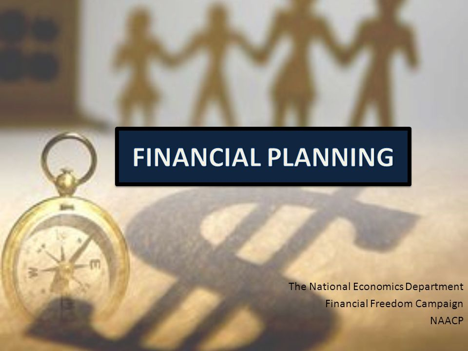 The National Economics Department Financial Freedom Campaign NAACP
