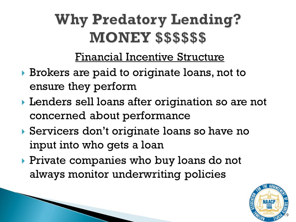 Financial Incentive Structure Brokers are paid to originate loans, not to ensure they perform Lenders sell loans after origination so are not concerned about performance Servicers dont originate loans so have no input into who gets a loan Private companies who buy loans do not always monitor underwriting policies 19