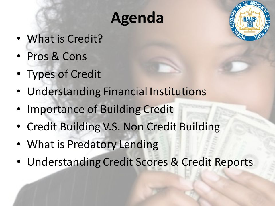 What is CREDIT.Credit: Money you borrow and plan to repay.