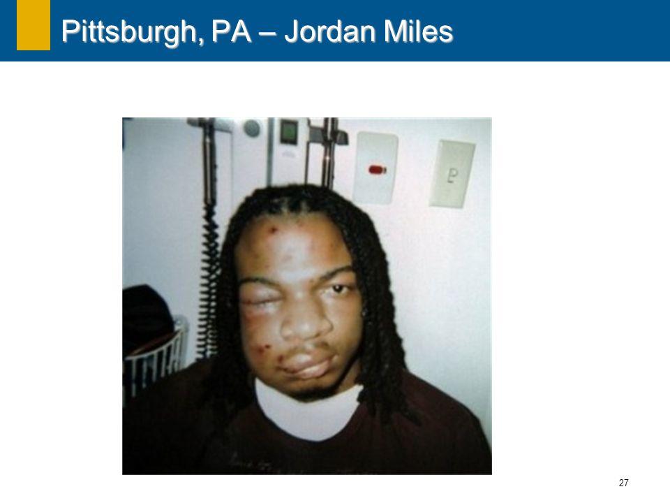 27 Pittsburgh, PA – Jordan Miles