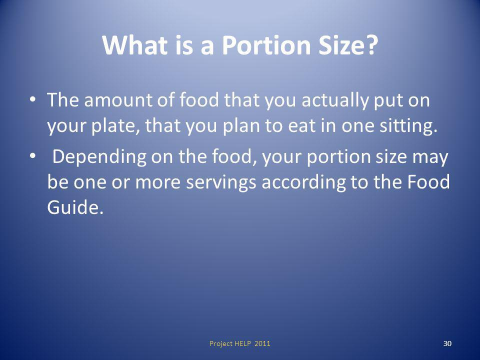 What is a Portion Size.