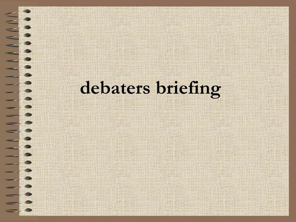 debaters briefing