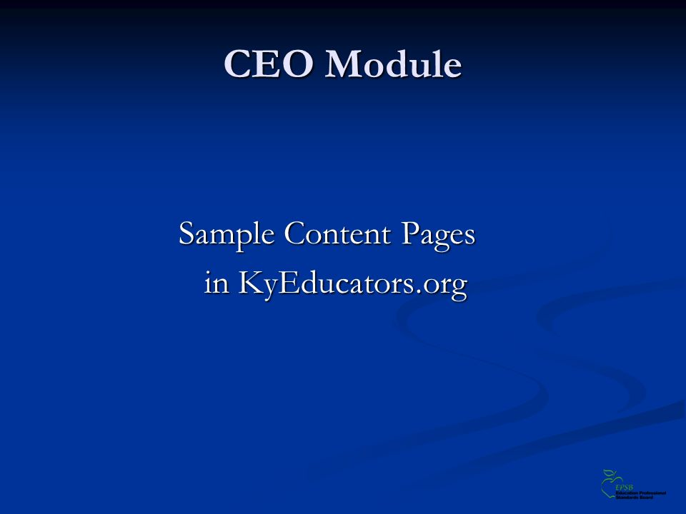 CEO Module Sample Content Pages in KyEducators.org in KyEducators.org