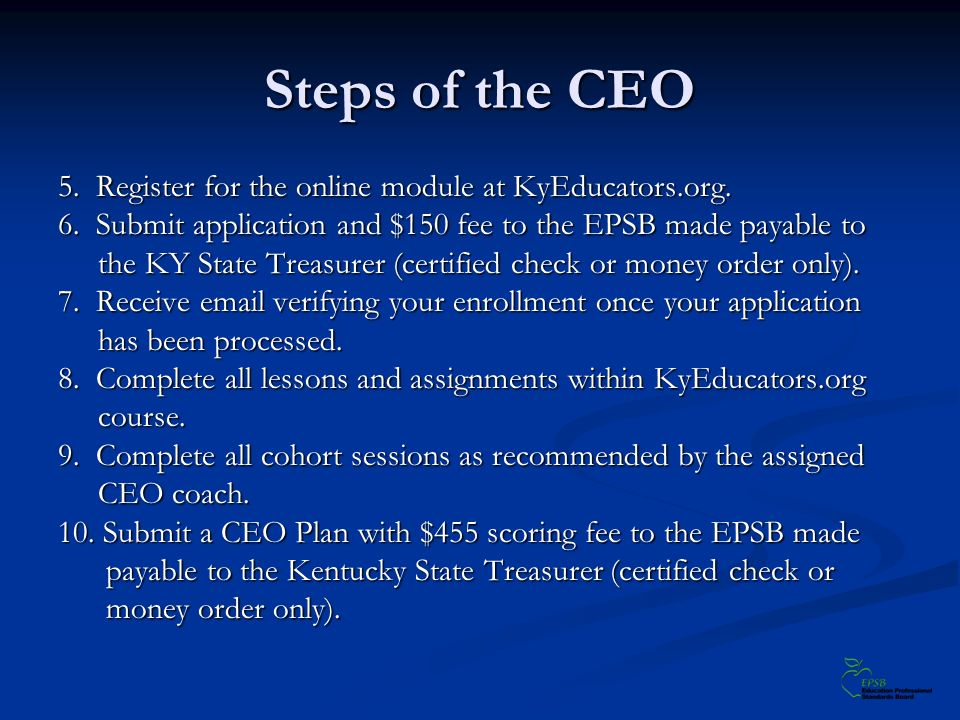 Steps of the CEO 5. Register for the online module at KyEducators.org.