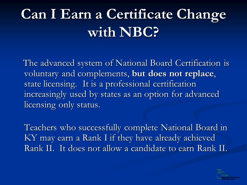Can I Earn a Certificate Change with NBC.