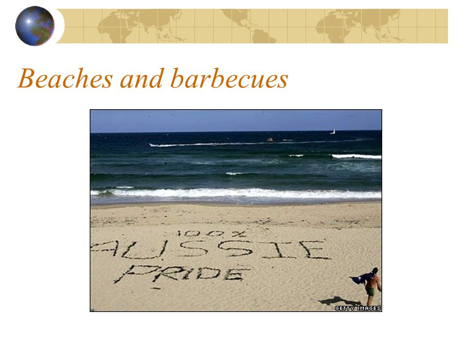 Beaches and barbecues