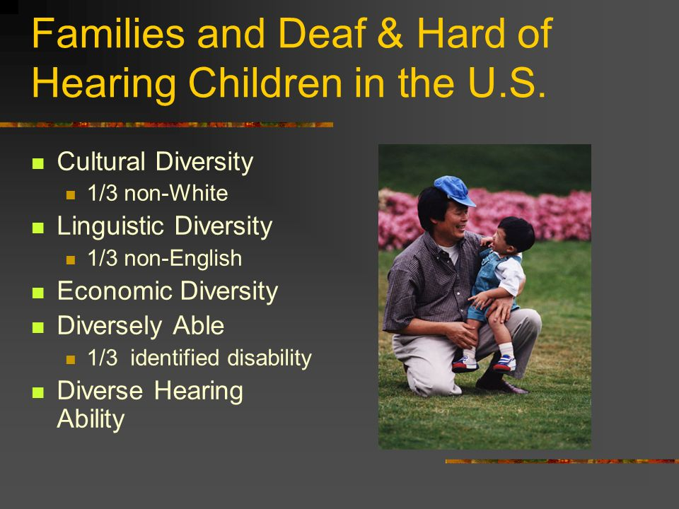 Families and Deaf & Hard of Hearing Children in the U.S.