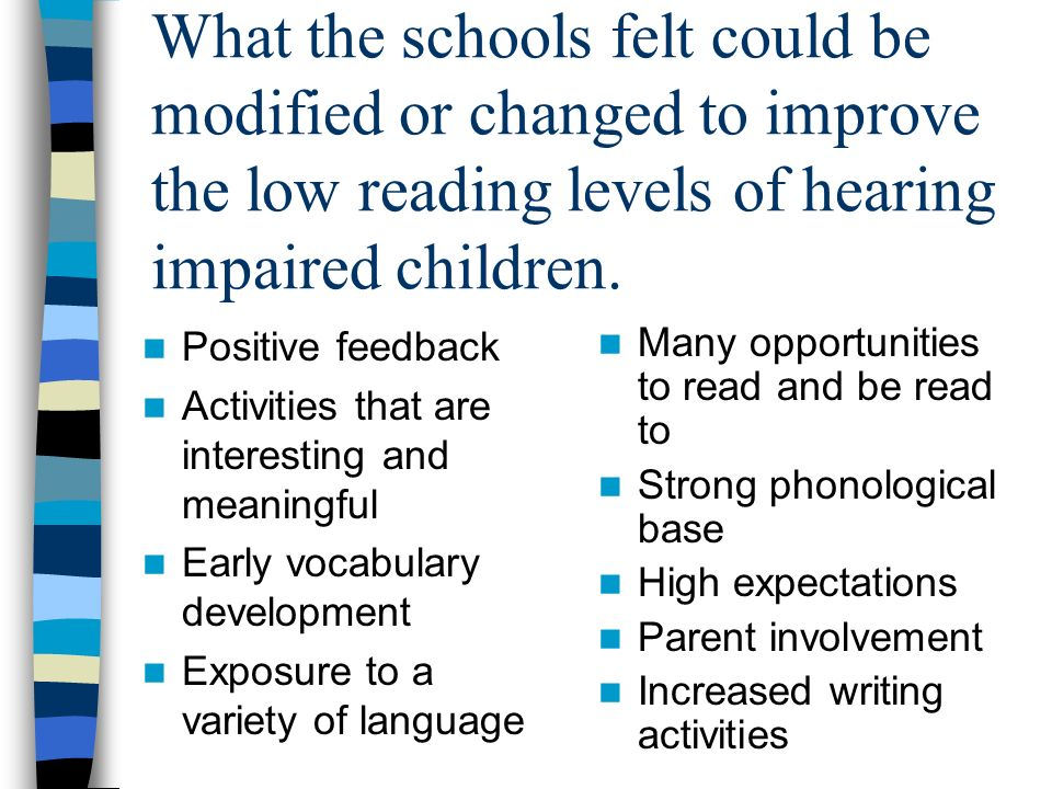Critical components for a reading curriculum for a hearing impaired child in an auditory oral setting.