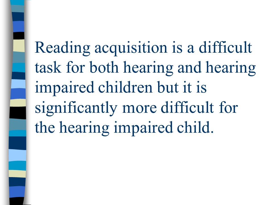 What the schools felt could be modified or changed to improve the low reading levels of hearing impaired children.