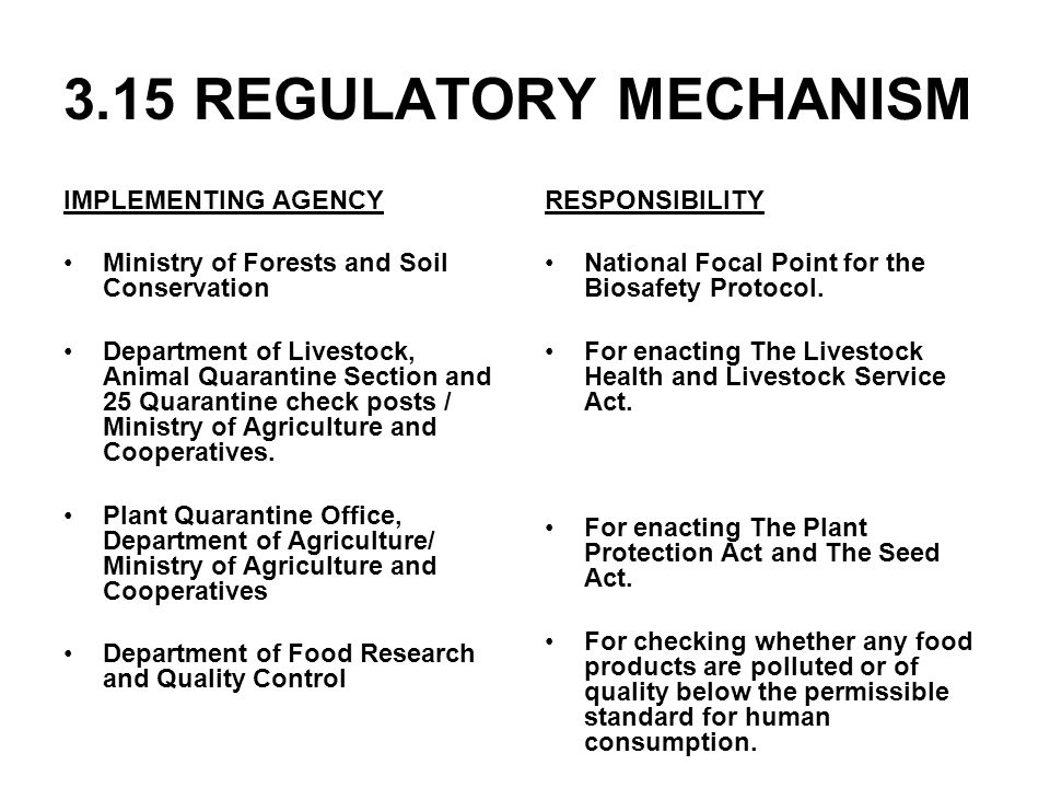 3.15 REGULATORY MECHANISM IMPLEMENTING AGENCY Ministry of Forests and Soil Conservation Department of Livestock, Animal Quarantine Section and 25 Quar