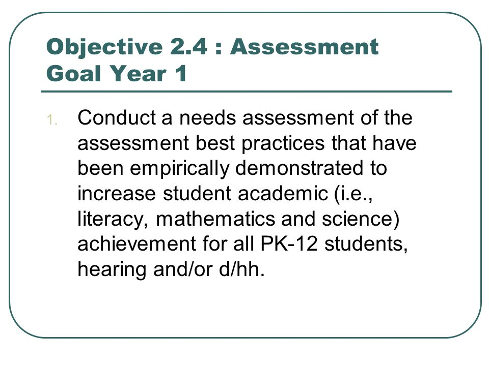 Objective 2.4 : Assessment Goal Year 1 1.