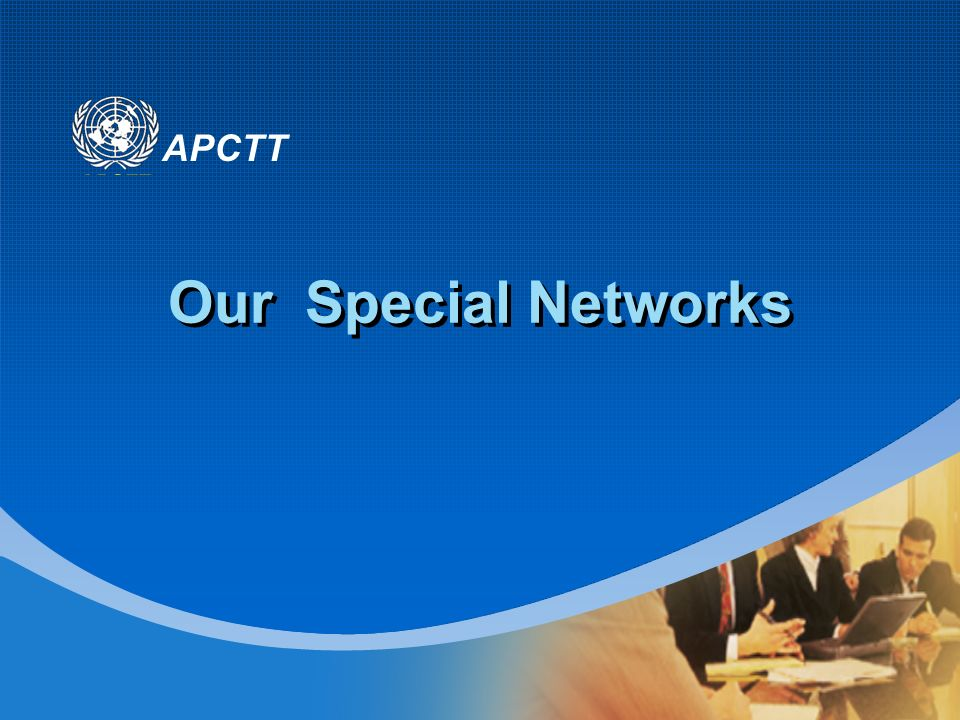 APCTT Our Special Networks