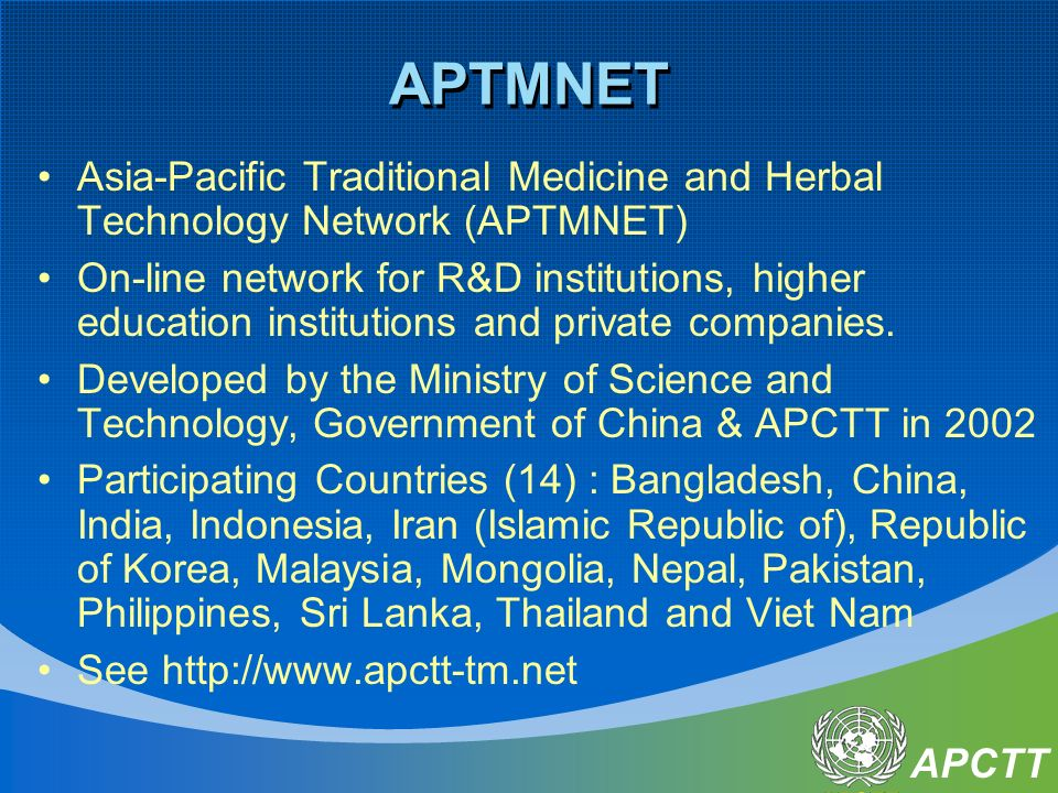 APCTT APTMNET Asia-Pacific Traditional Medicine and Herbal Technology Network (APTMNET) On-line network for R&D institutions, higher education institu