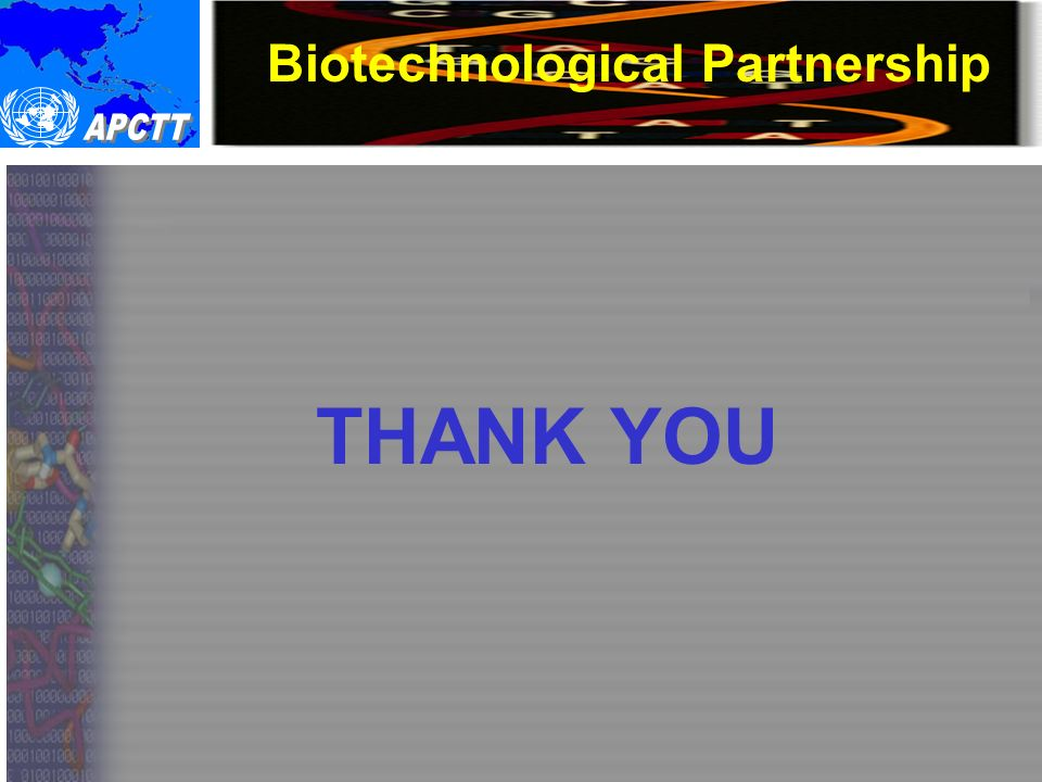 Biotechnological Partnership THANK YOU