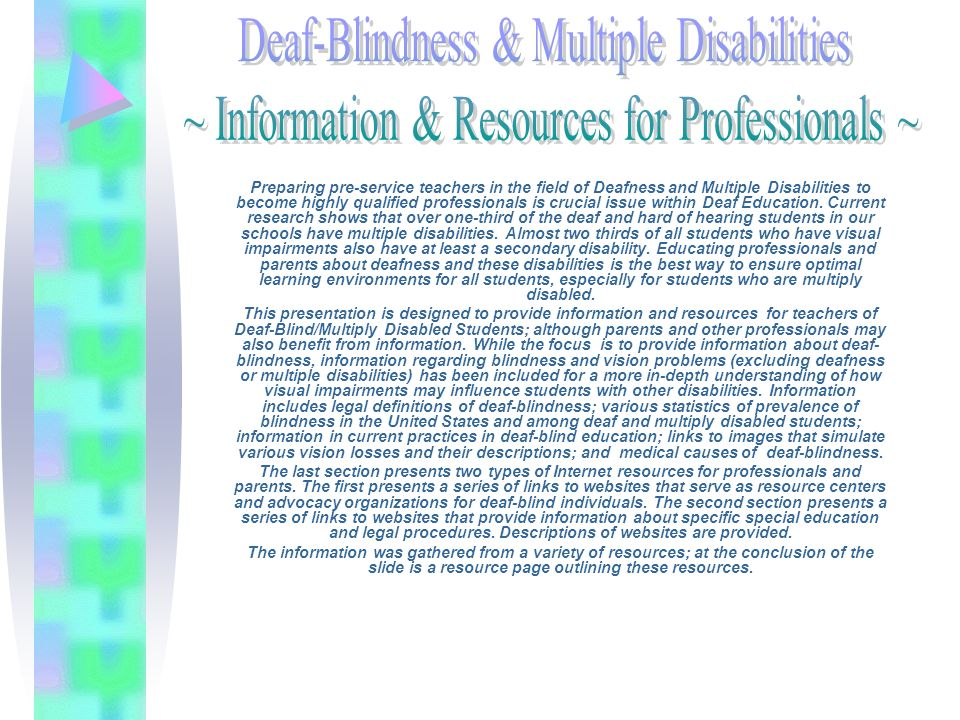 Presentation Overview How is deaf-blindness defined in IDEA 97.