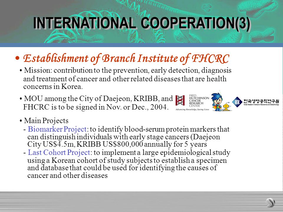 INTERNATIONAL COOPERATION(3) Establishment of Branch Institute of FHCRC Mission: contribution to the prevention, early detection, diagnosis and treatm