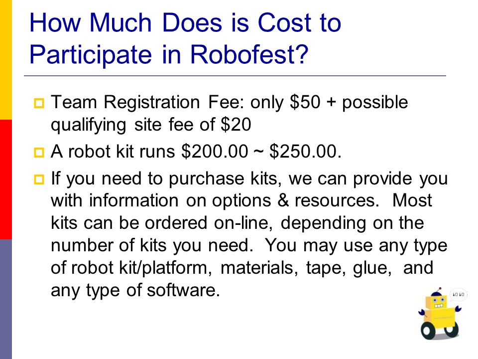 How Much Does is Cost to Participate in Robofest.
