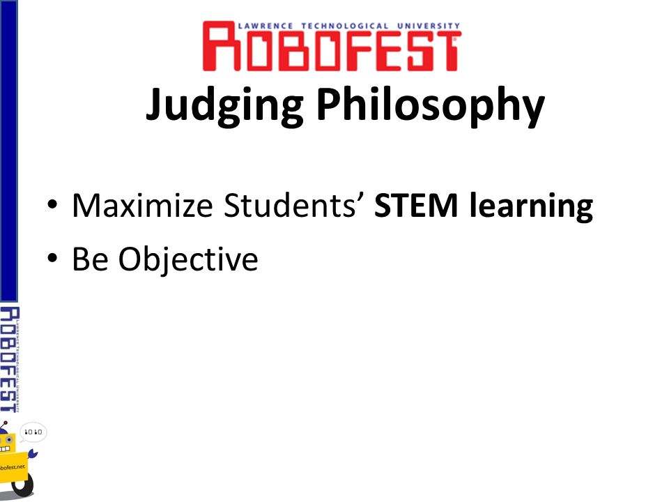 Maximize Students STEM learning Be Objective Judging Philosophy