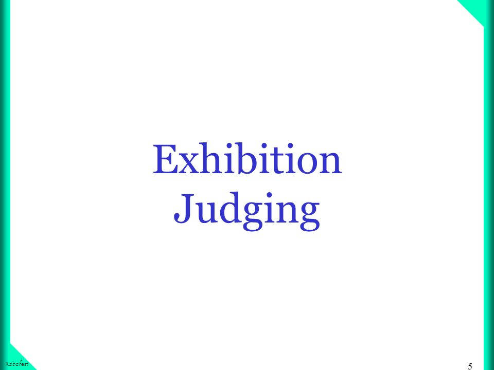 5 Robofest Exhibition Judging