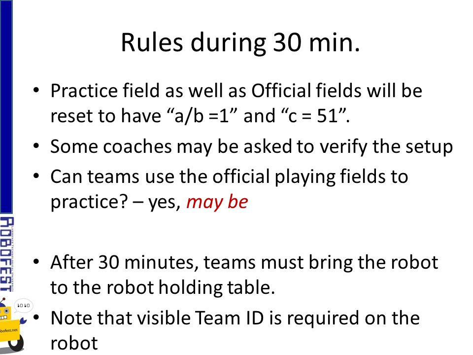 Practice field as well as Official fields will be reset to have a/b =1 and c = 51.