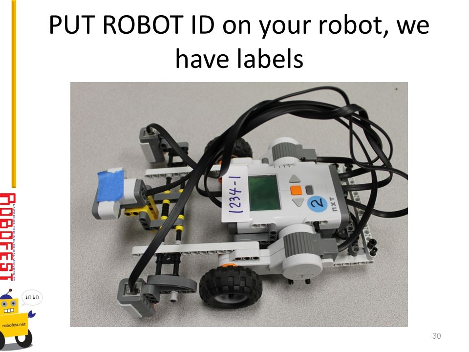 PUT ROBOT ID on your robot, we have labels 30