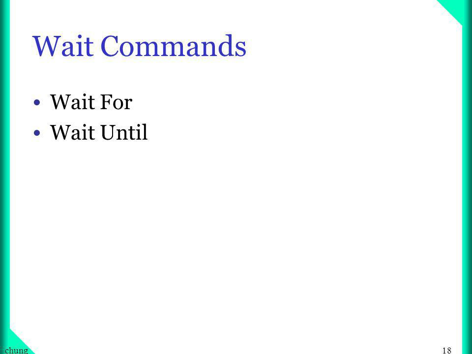 18chung Wait Commands Wait For Wait Until