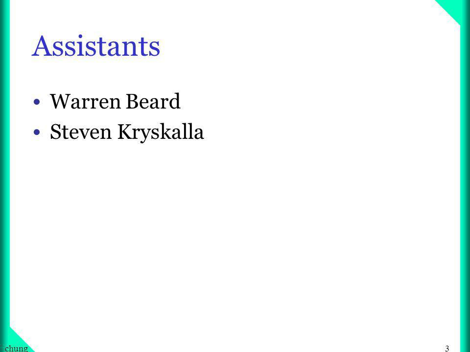 3chung Assistants Warren Beard Steven Kryskalla