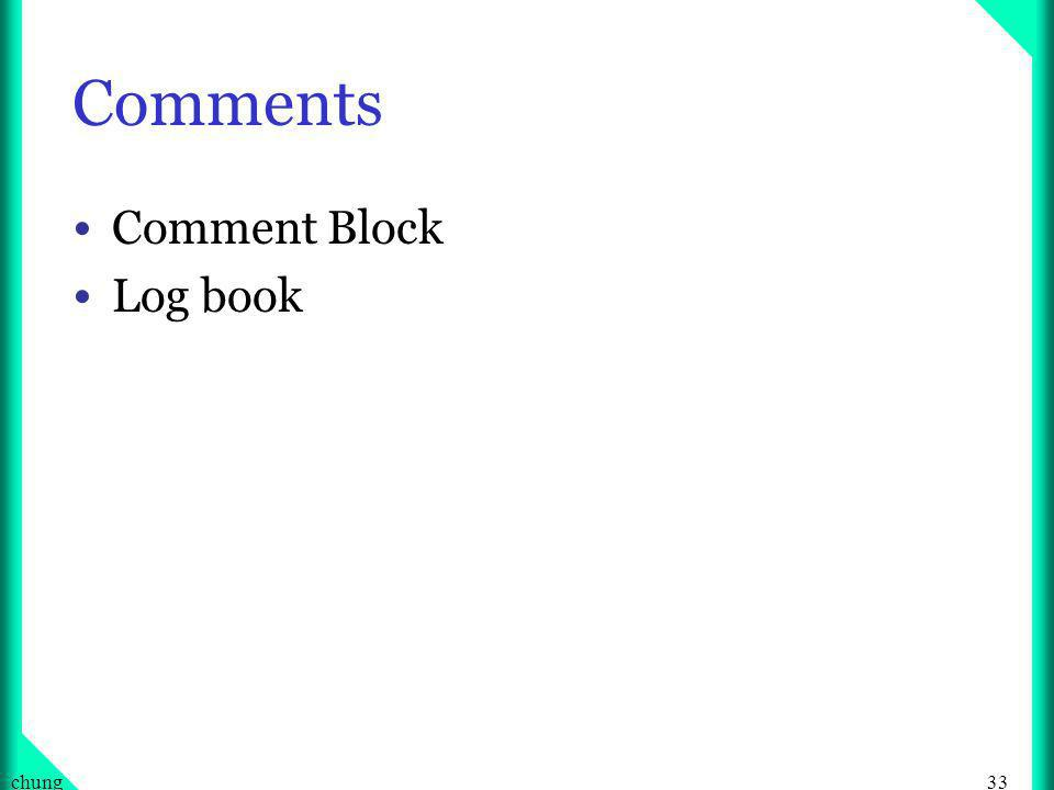 33chung Comments Comment Block Log book