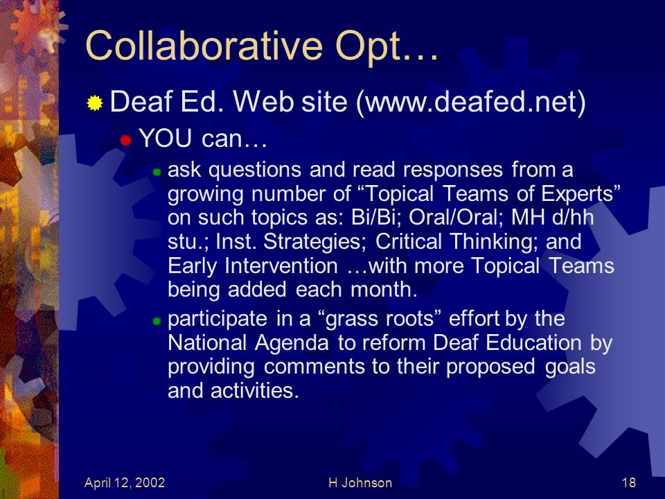 April 12, 2002H Johnson18 Collaborative Opt… Deaf Ed.
