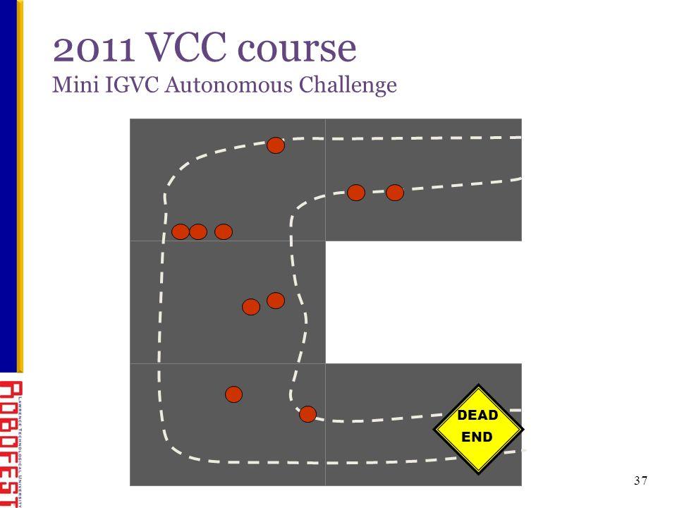 2011 VCC course Mini IGVC Autonomous Challenge DEAD END 37