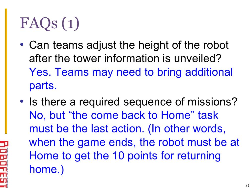 FAQs (1) Can teams adjust the height of the robot after the tower information is unveiled.