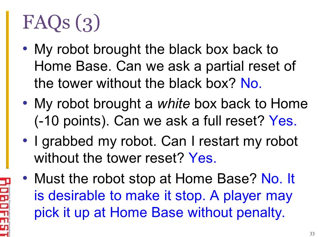 FAQs (3) My robot brought the black box back to Home Base.
