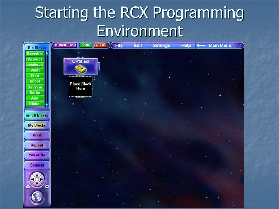 robofest 2005 Starting the RCX Programming Environment