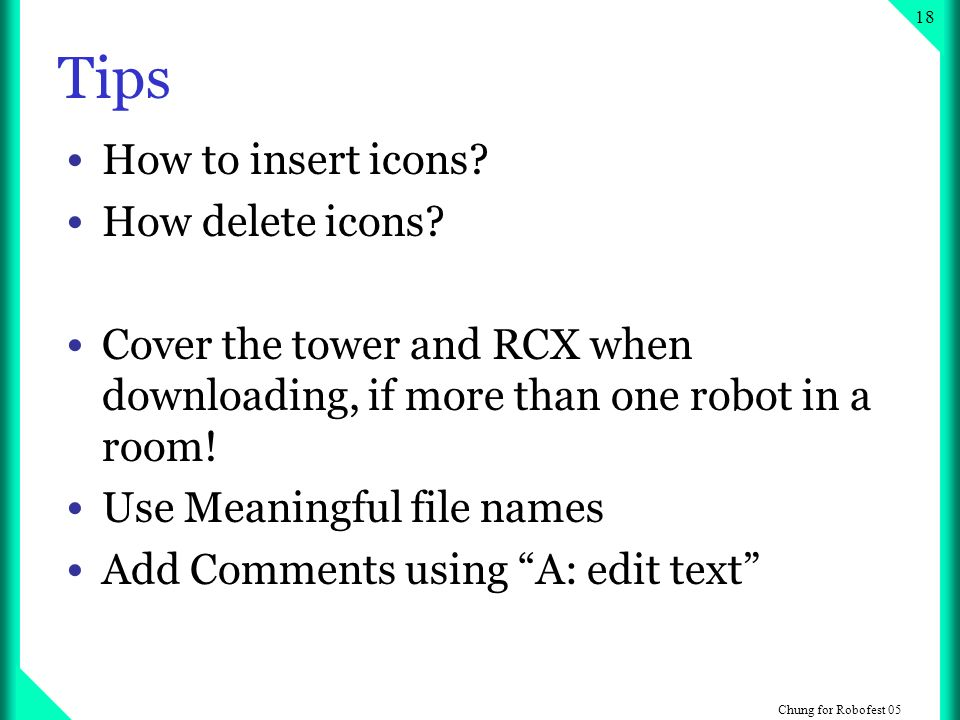 Chung for Robofest Tips How to insert icons.