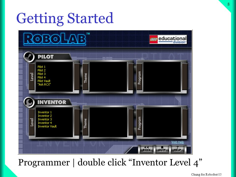 Chung for Robofest 05 8 Getting Started Programmer | double click Inventor Level 4