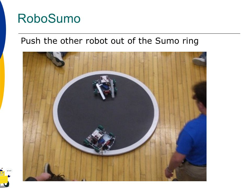 RoboSumo Push the other robot out of the Sumo ring
