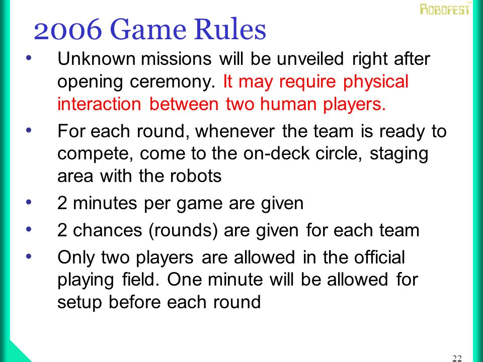 22 2006 Game Rules Unknown missions will be unveiled right after opening ceremony.