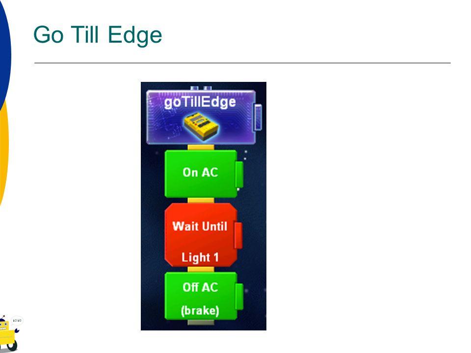 Go Till Edge