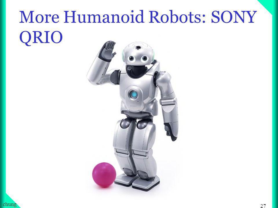 26 chung … Humanoid Robots Honda s ASIMO Rings Opening Bell at the NYSE February 15, 2002