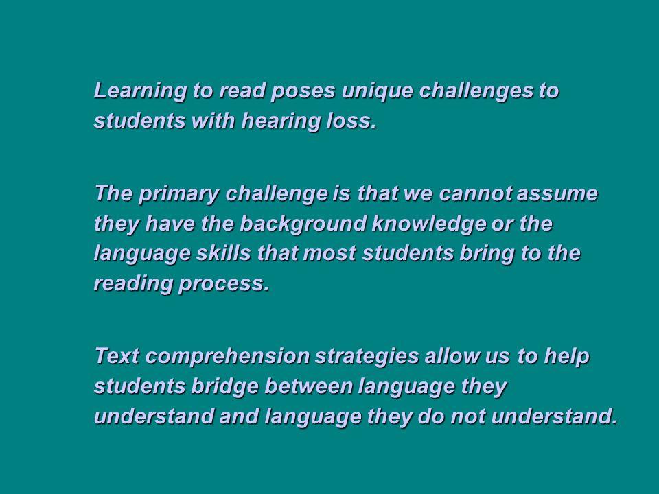 VI.Teach strategies to use during reading; reading must make sense.