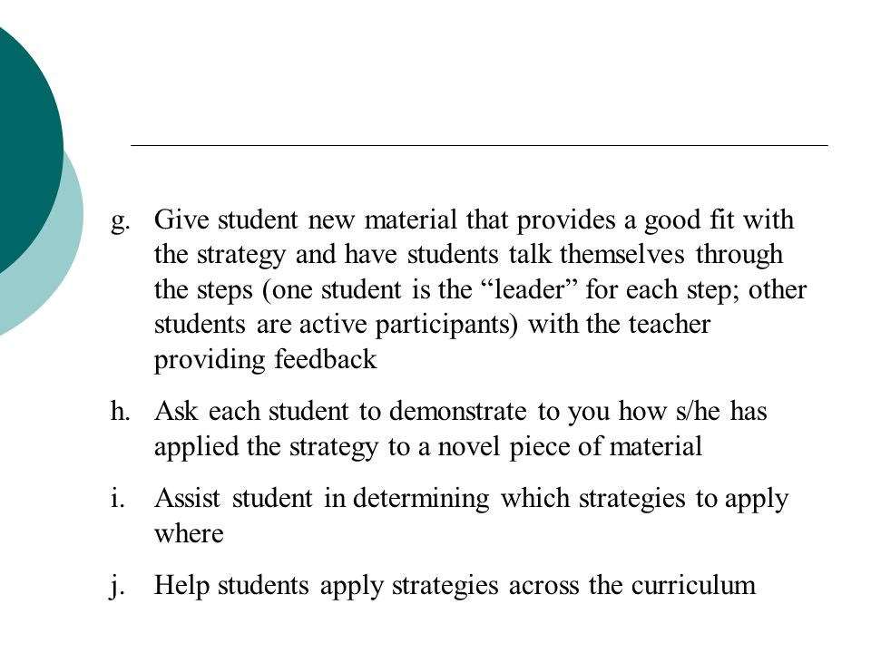 Guide Its Use ( Move from Direct Instruction to Guidance to Independent Use ) 4.