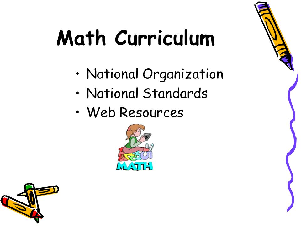 Math Curriculum National Organization National Standards Web Resources