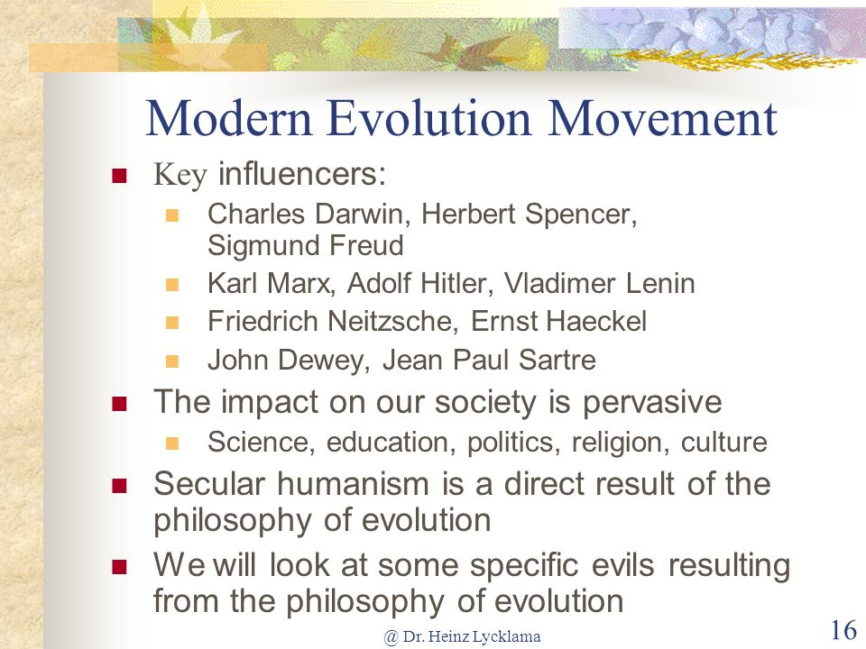 @ Dr. Heinz Lycklama 15 Key Influencers of Evolution